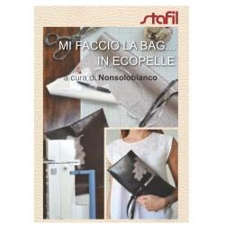 """LIBRETTI """"MI FACCIO LA BAG... IN ECOPELLE""""  - BORSE FETTUCCIA"""
