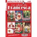 RIVISTA LE IDEE DI FRANCESCA - NATALE FAI DA TE - 5 COPIE+2 OMAGGIO