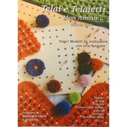 TELAI E TELAIETTI - MON AMOUR - VOLUME 3°